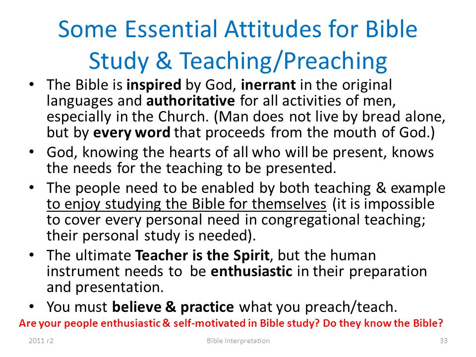 Some Essential Attitudes for Bible Study & Teaching/Preaching