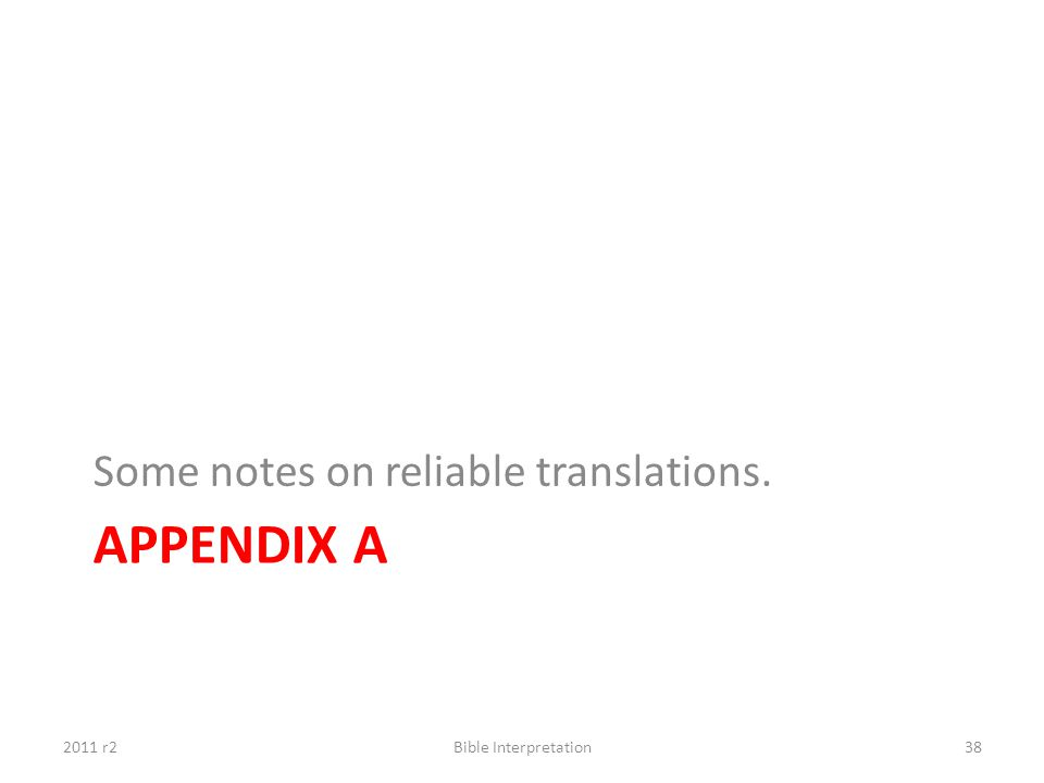 Appendix A Some notes on reliable translations. 2011 r2