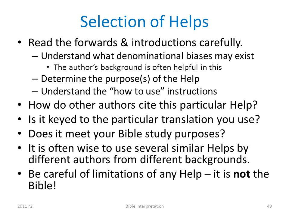 Selection of Helps Read the forwards & introductions carefully.