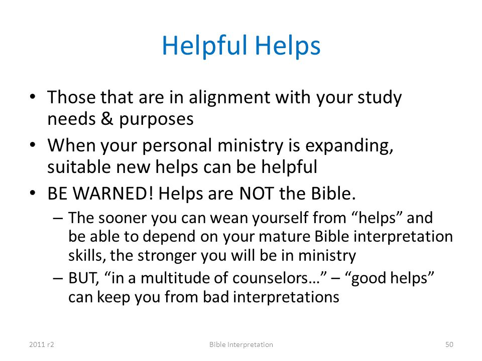 Helpful Helps Those that are in alignment with your study needs & purposes.