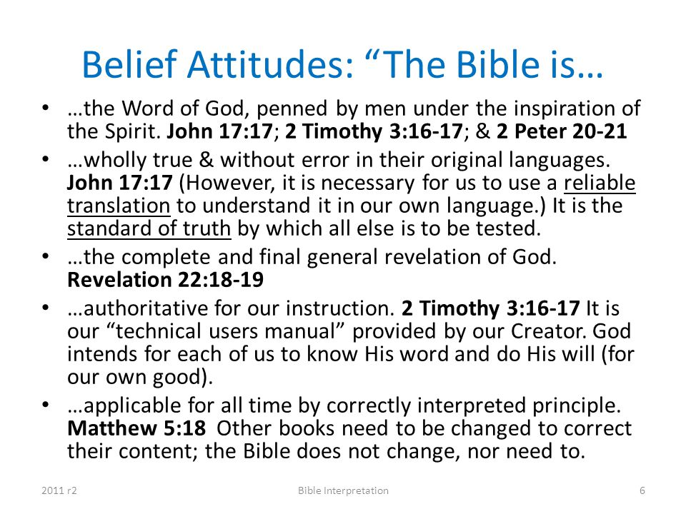 Belief Attitudes: The Bible is…