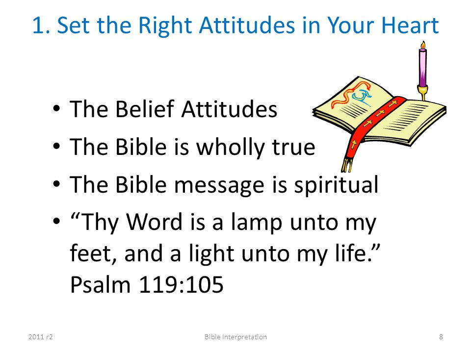 1. Set the Right Attitudes in Your Heart
