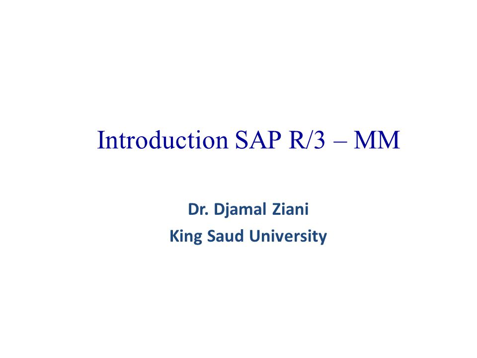 Introduction SAP R/3 – MM