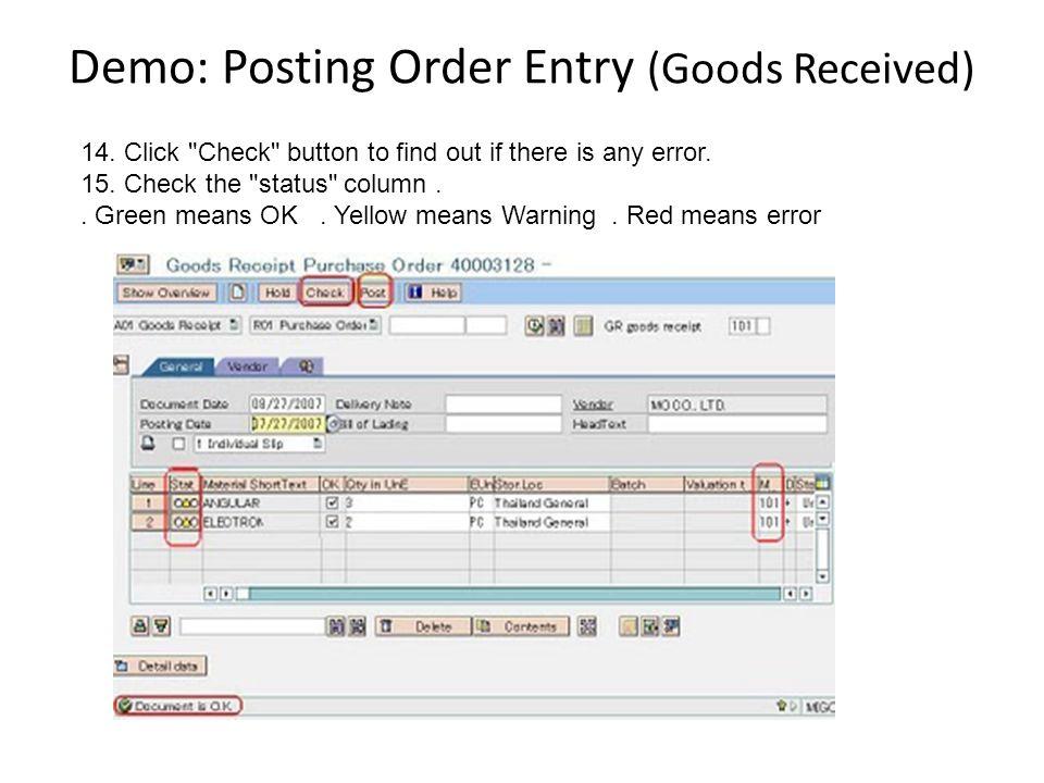 Demo: Posting Order Entry (Goods Received)