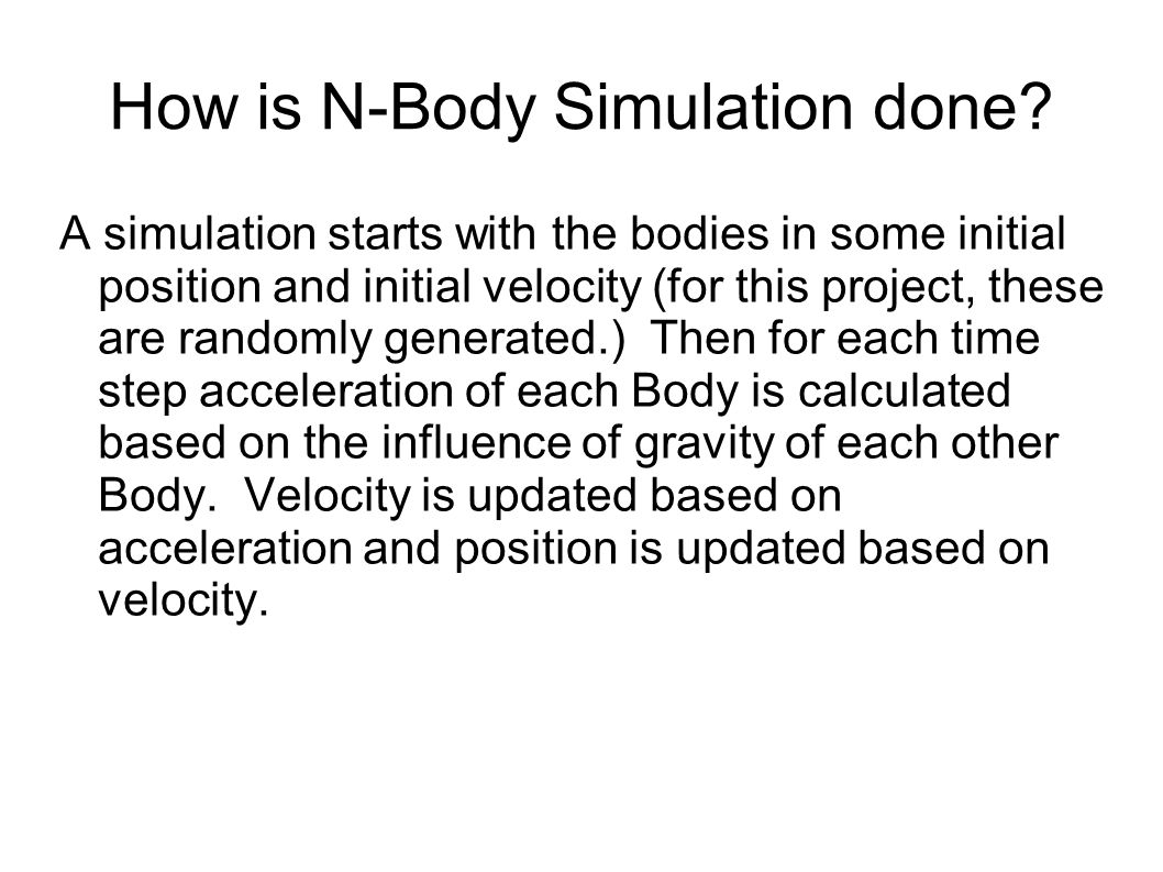 How is N-Body Simulation done