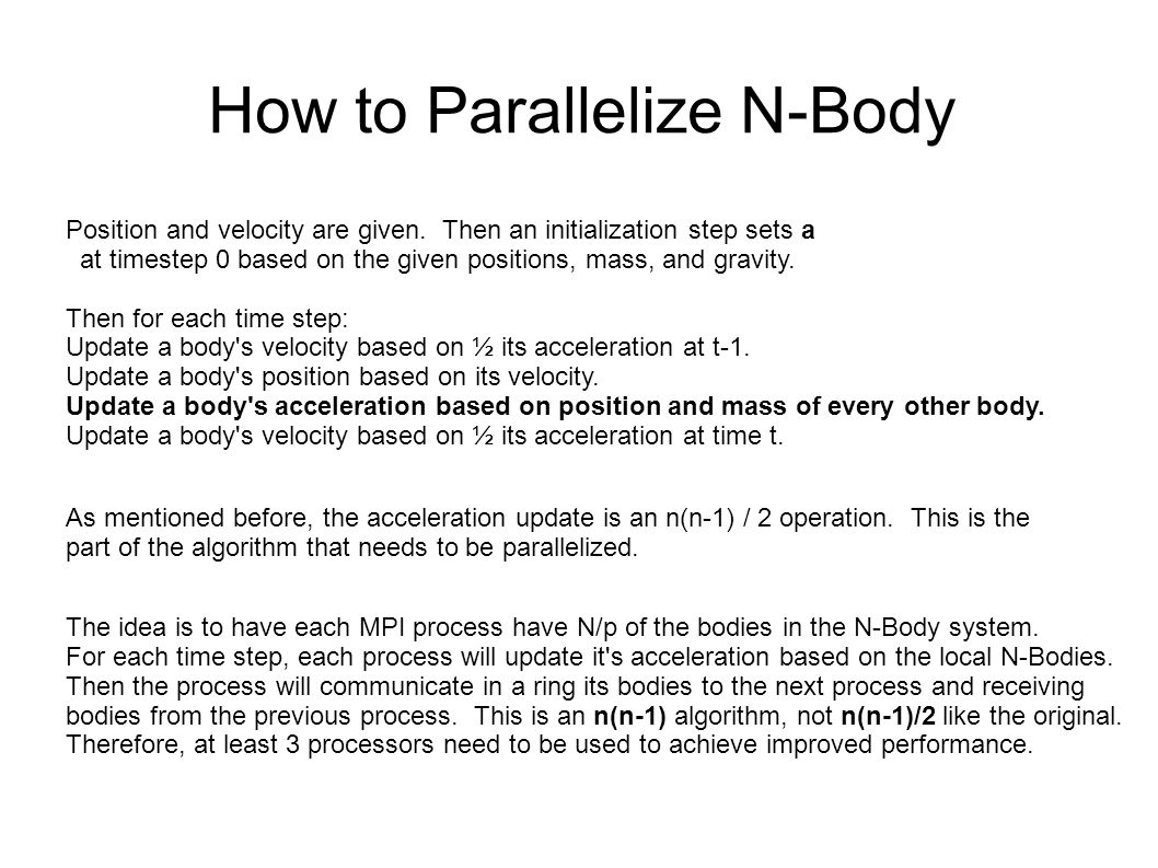 How to Parallelize N-Body