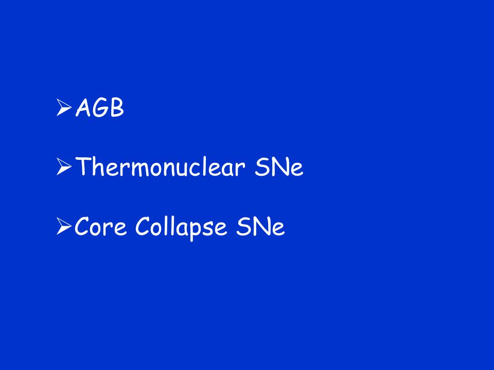 AGB Thermonuclear SNe Core Collapse SNe
