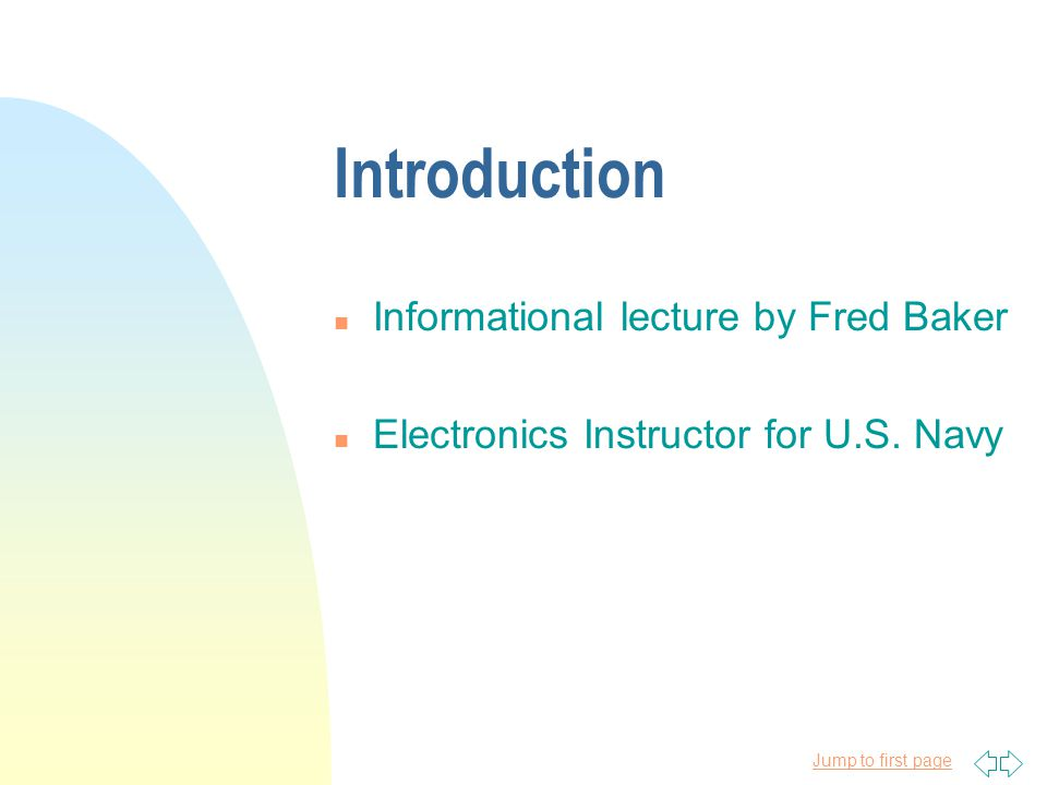 Introduction Informational lecture by Fred Baker