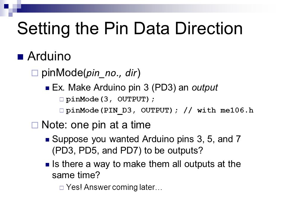 Setting the Pin Data Direction