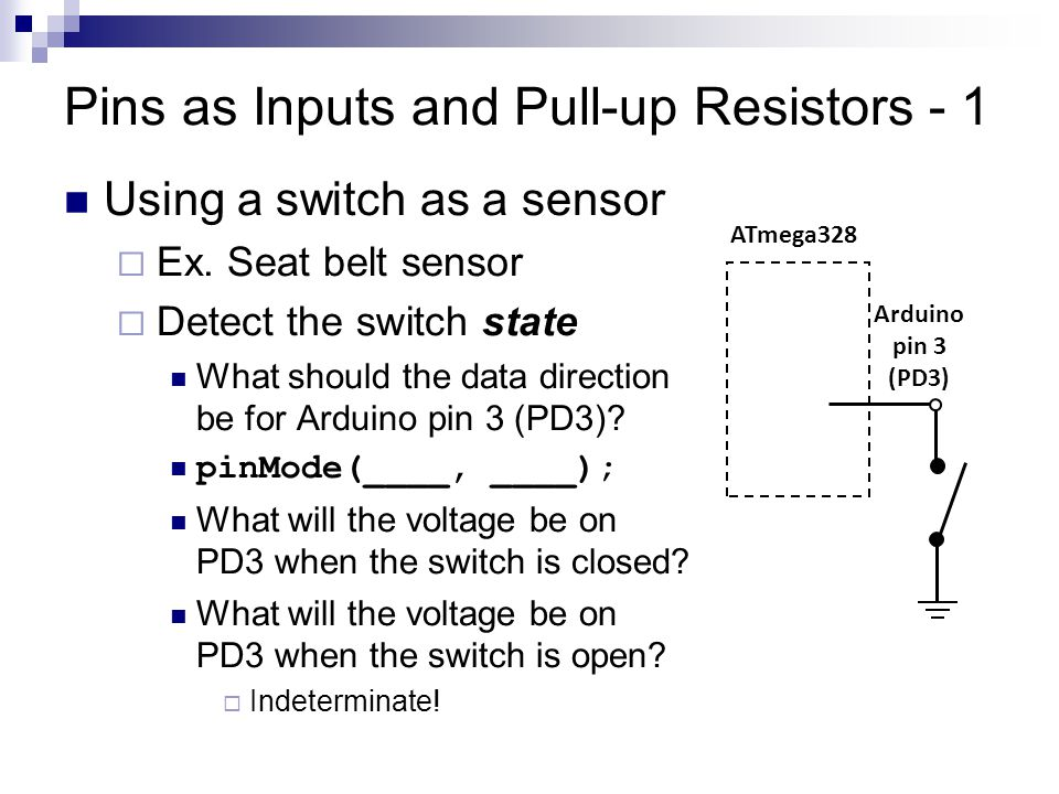 Pins as Inputs and Pull-up Resistors - 1