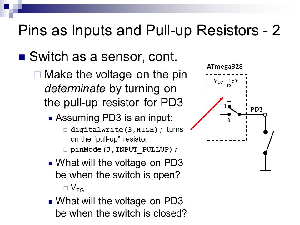Pins as Inputs and Pull-up Resistors - 2