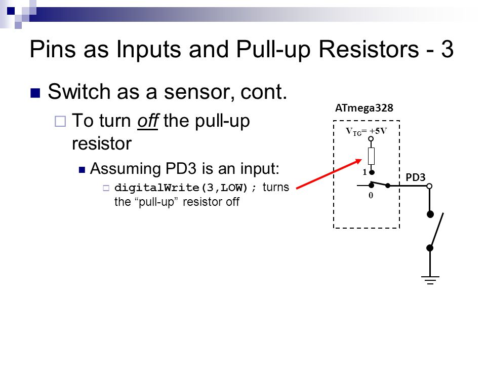 Pins as Inputs and Pull-up Resistors - 3