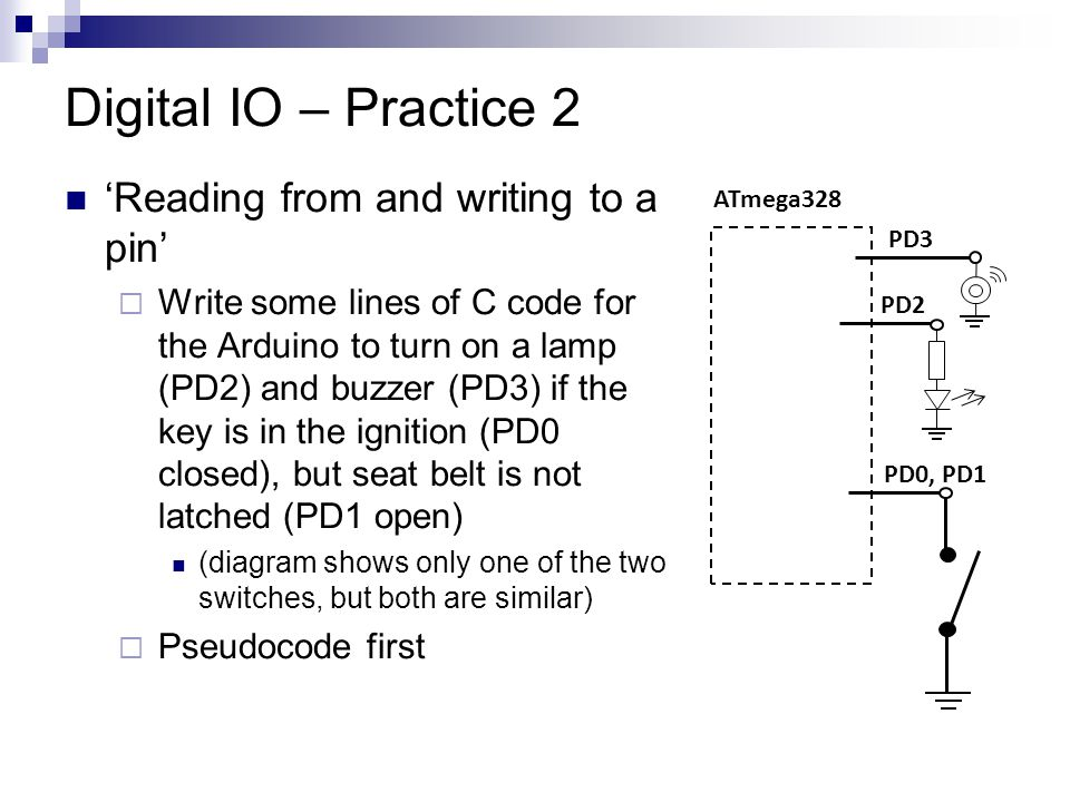 Digital IO – Practice 2 'Reading from and writing to a pin'
