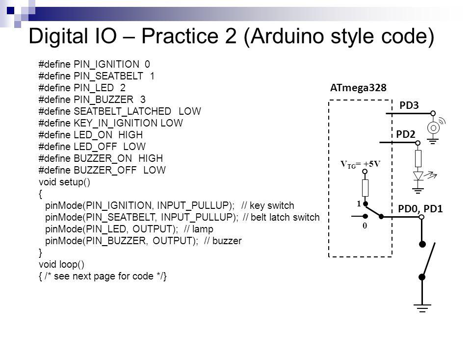 Digital IO – Practice 2 (Arduino style code)