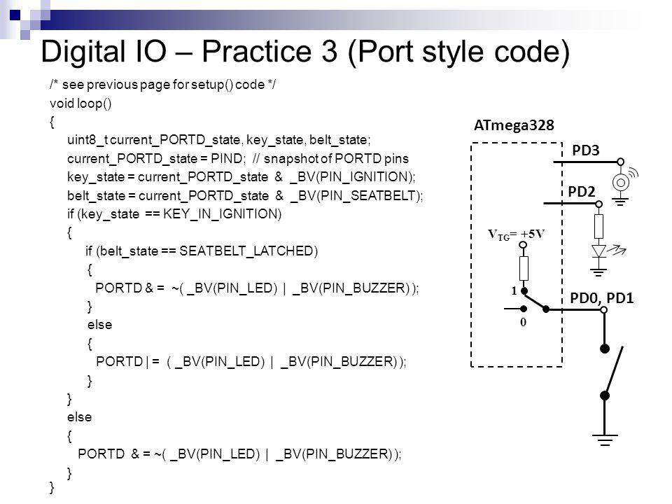 Digital IO – Practice 3 (Port style code)