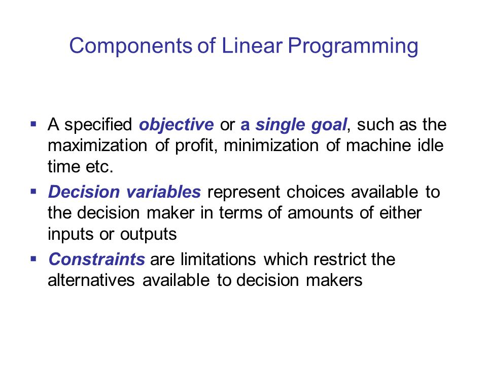 Components of Linear Programming