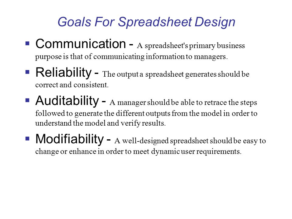 Goals For Spreadsheet Design