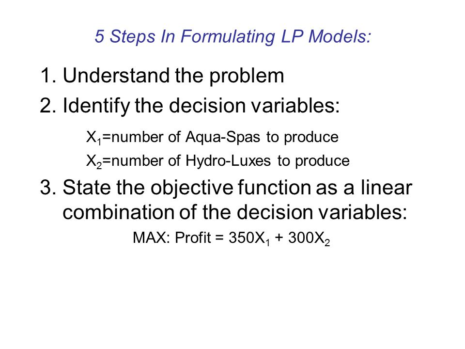5 Steps In Formulating LP Models: