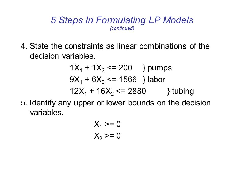 5 Steps In Formulating LP Models (continued)