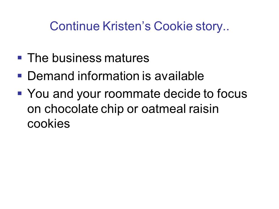 Continue Kristen's Cookie story..