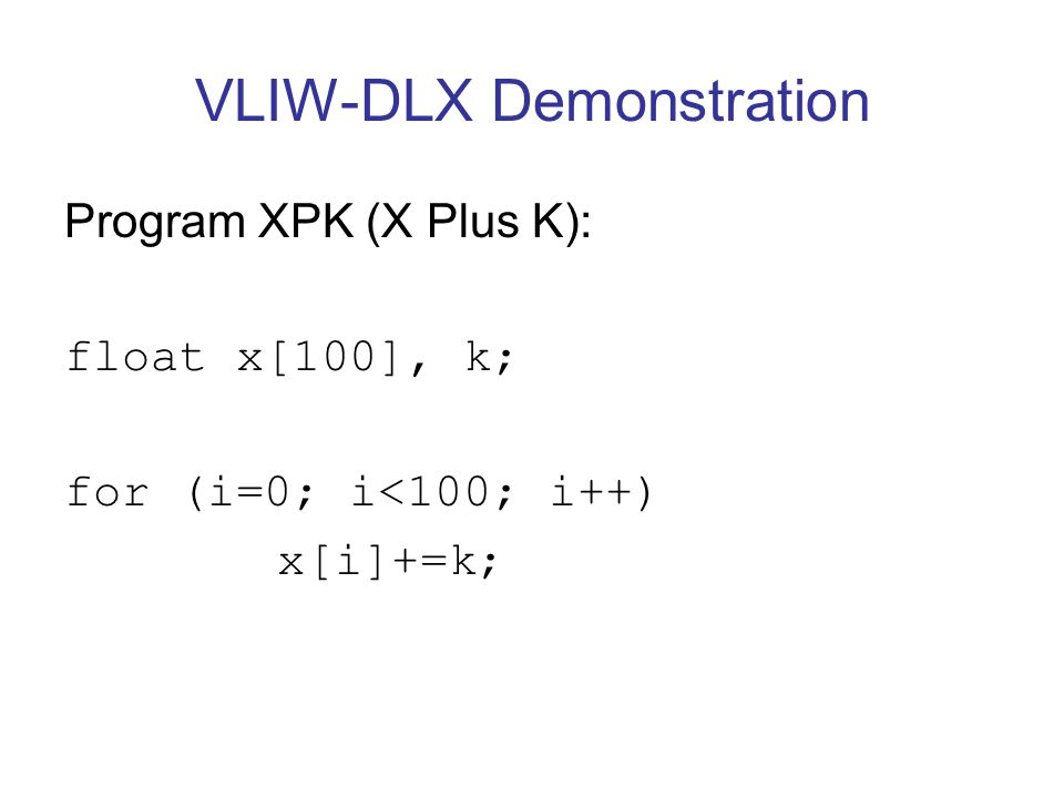VLIW-DLX Demonstration