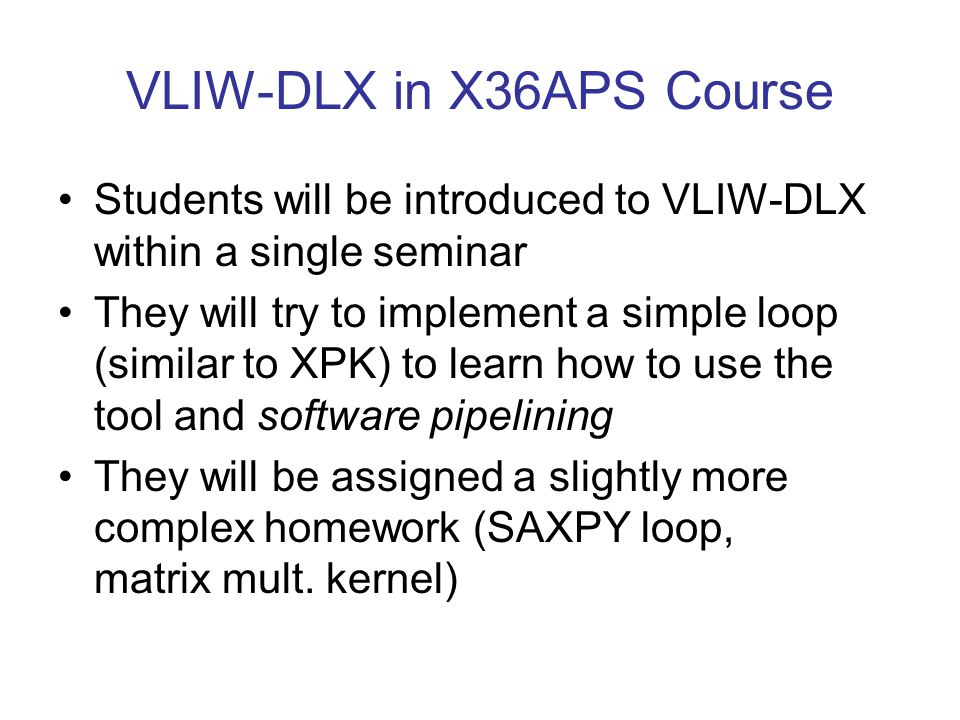 VLIW-DLX in X36APS Course