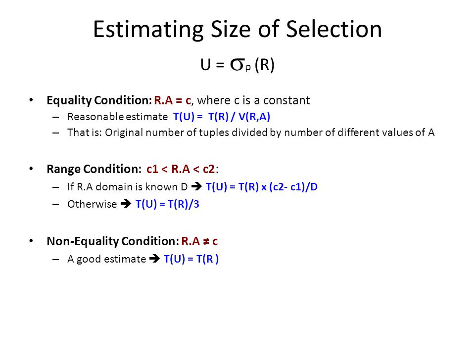 Estimating Size of Selection U = sp (R)