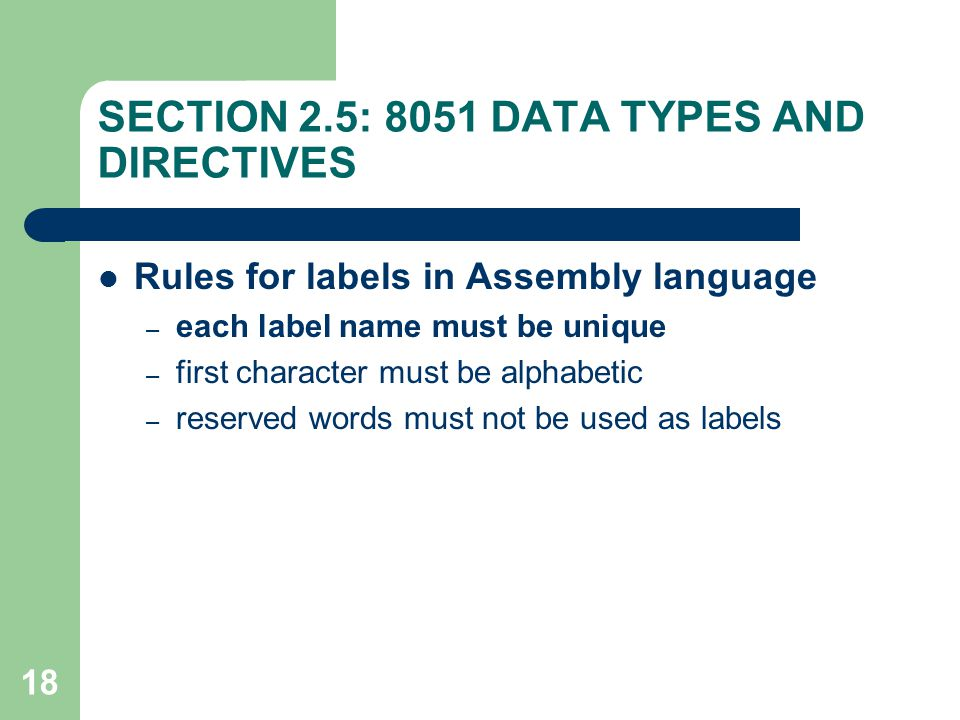 SECTION 2.5: 8051 DATA TYPES AND DIRECTIVES