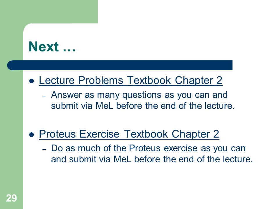 Next … Lecture Problems Textbook Chapter 2