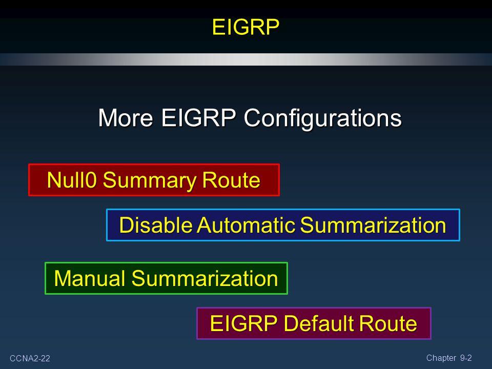 More EIGRP Configurations
