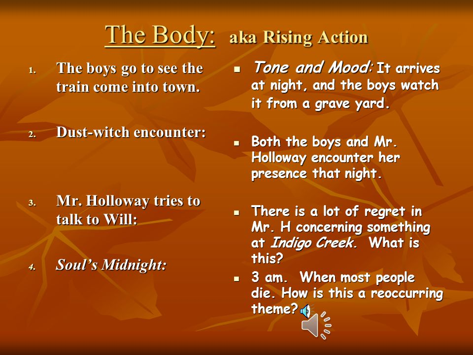 The Body: aka Rising Action