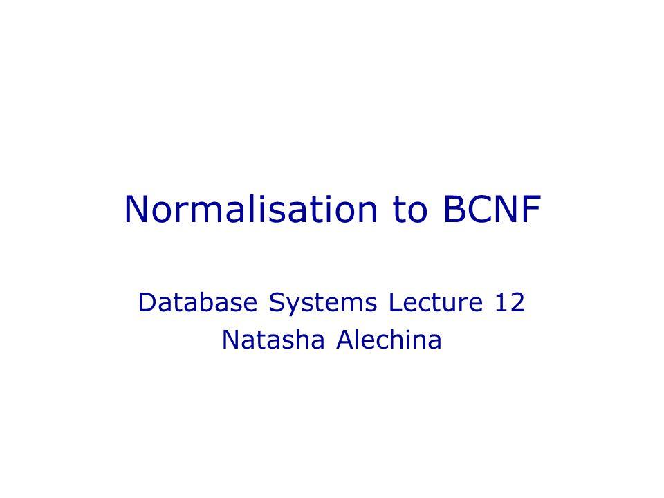 Database Systems Lecture 12 Natasha Alechina
