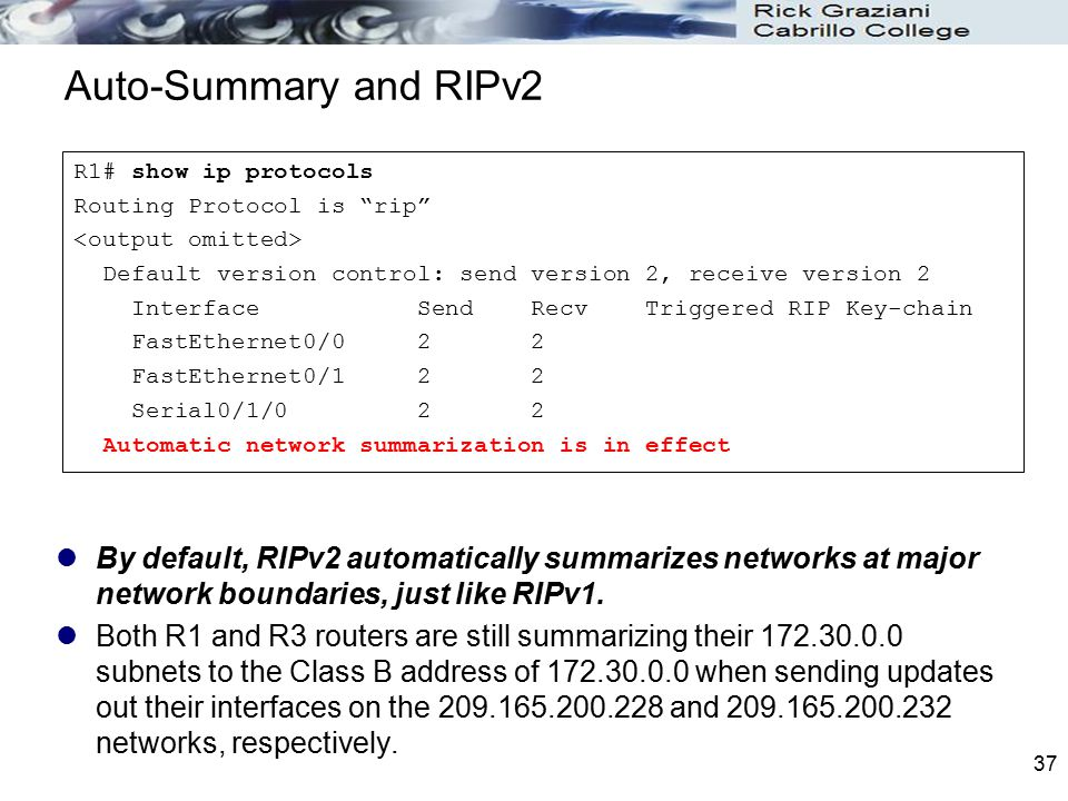 Auto-Summary and RIPv2 R1# show ip protocols. Routing Protocol is rip <output omitted>