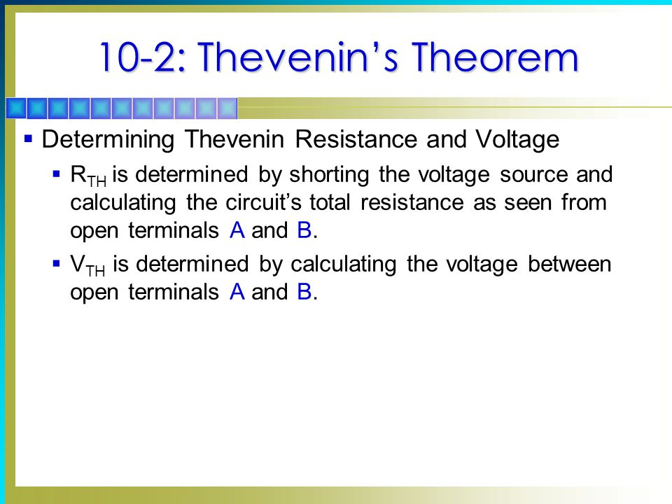 10-2: Thevenin's Theorem Determining Thevenin Resistance and Voltage