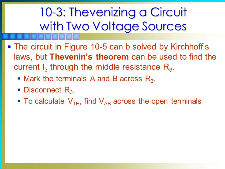 10-3: Thevenizing a Circuit with Two Voltage Sources