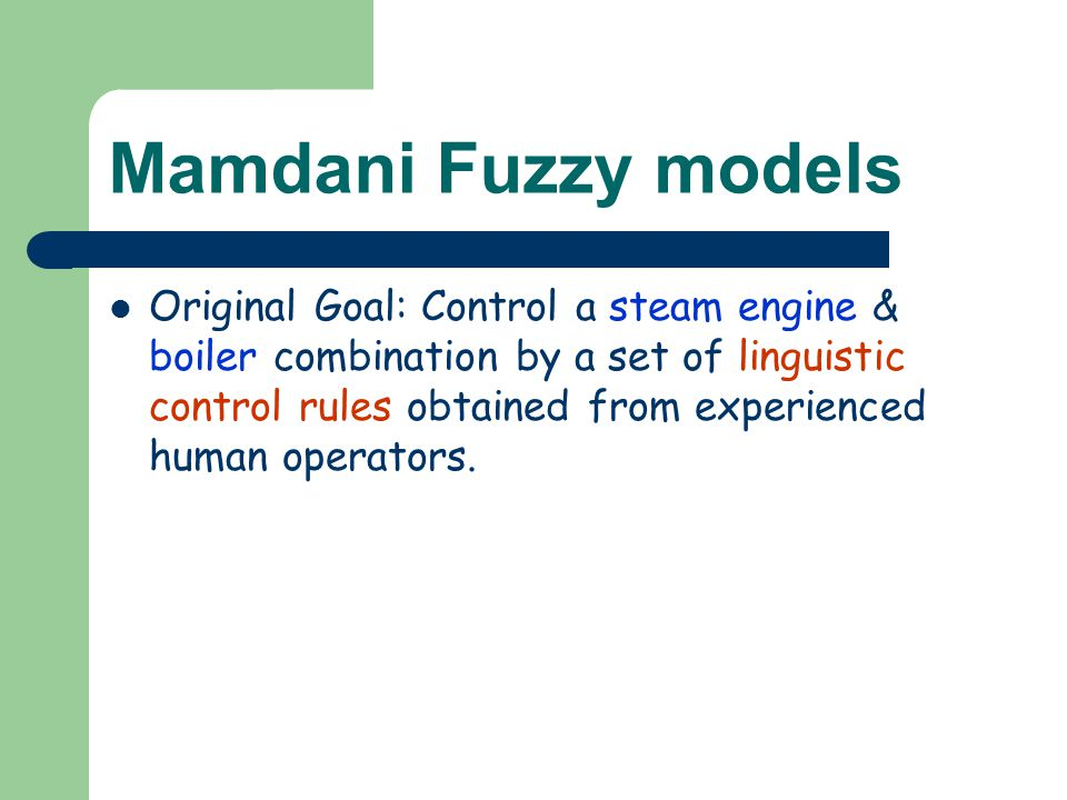 Mamdani Fuzzy models