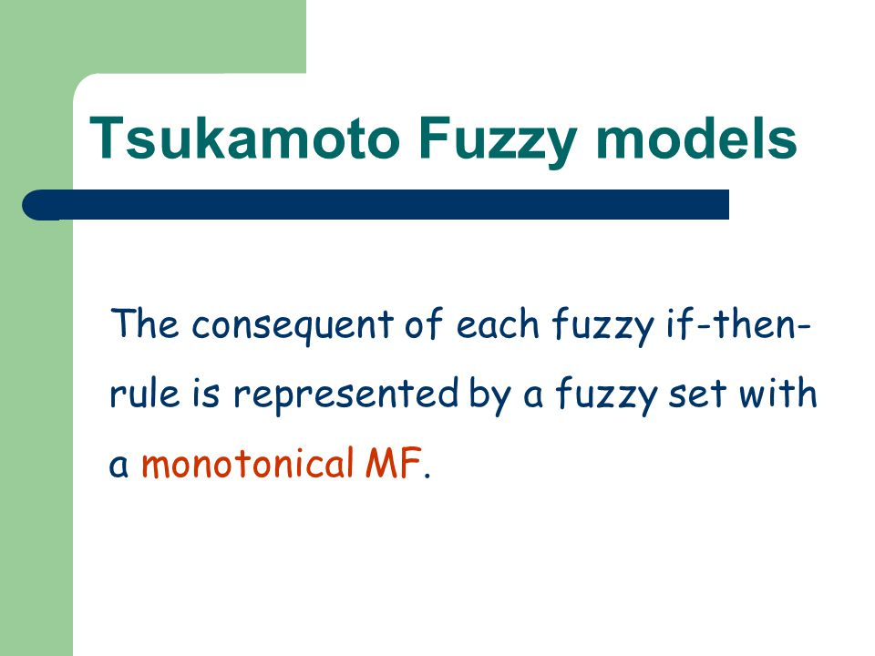 Tsukamoto Fuzzy models