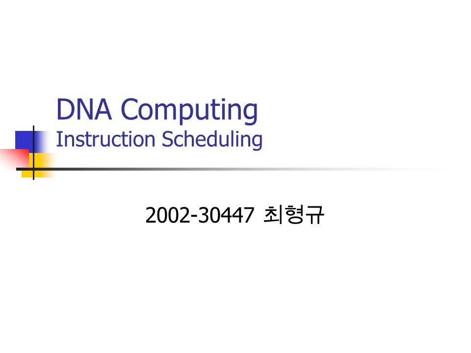 DNA Computing Instruction Scheduling