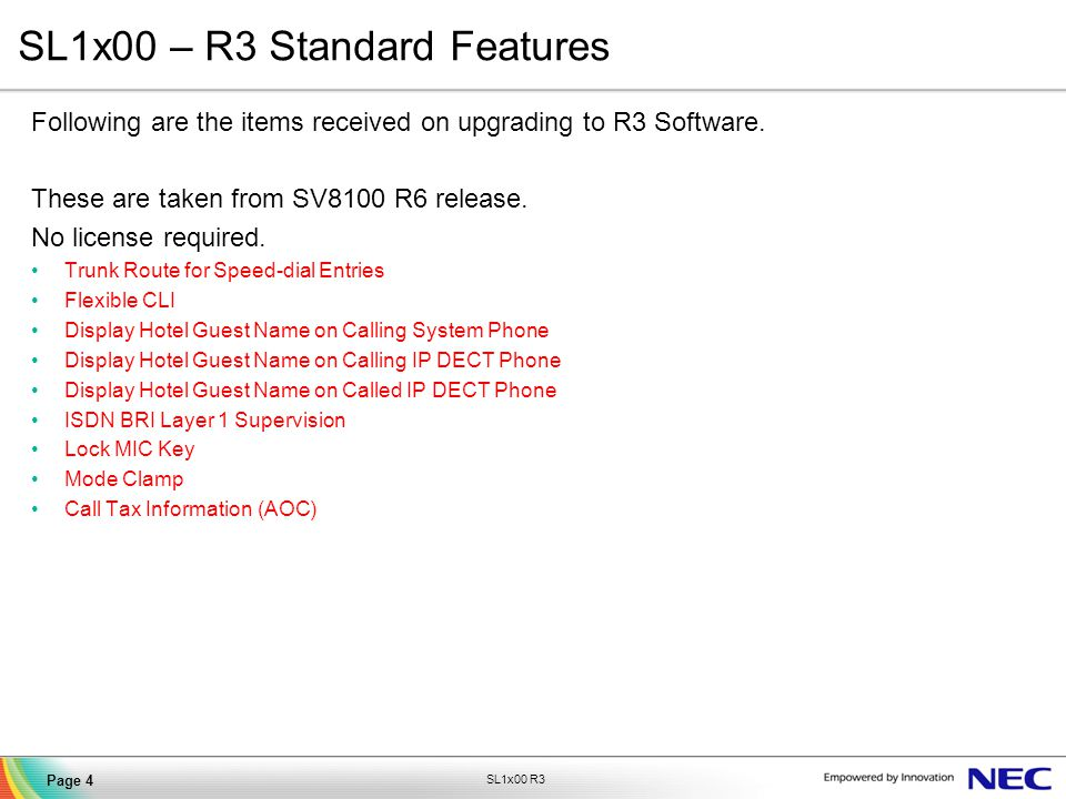 SL1x00 – R3 Standard Features
