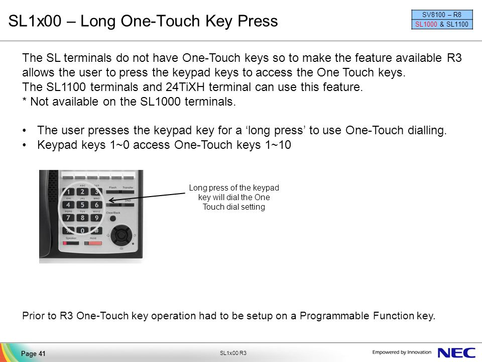 SL1x00 – Long One-Touch Key Press