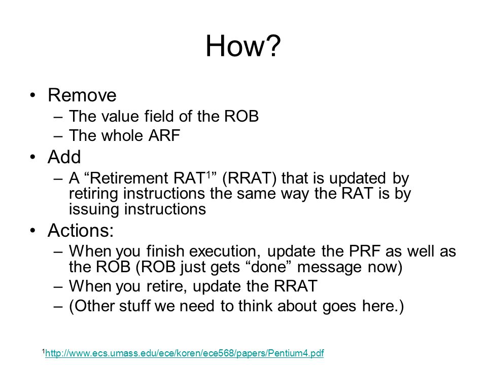 How Remove Add Actions: The value field of the ROB The whole ARF