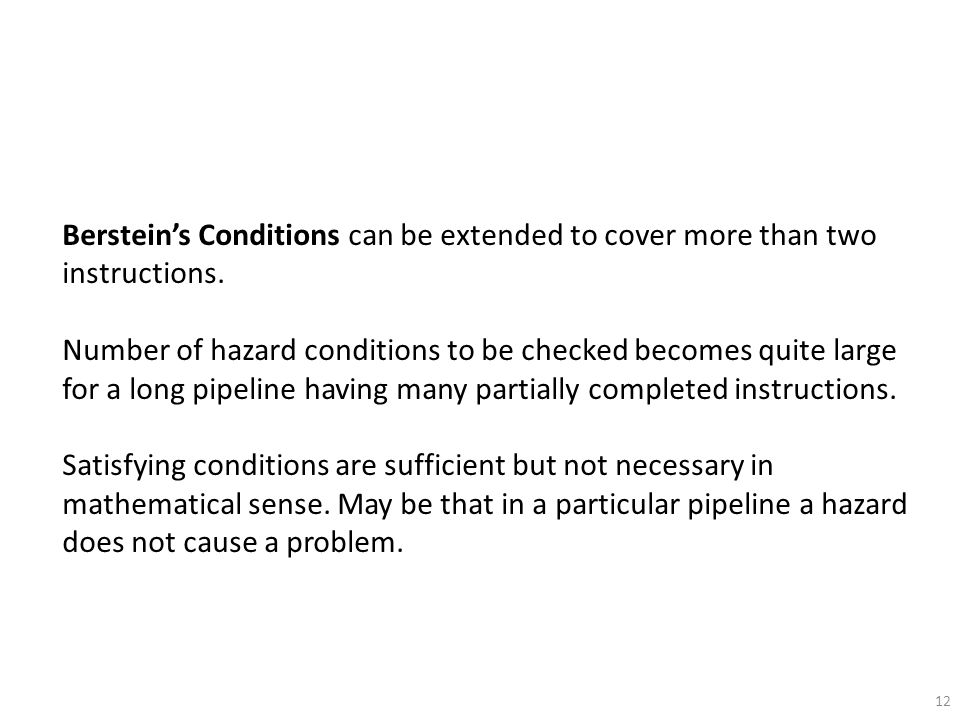 Berstein's Conditions can be extended to cover more than two instructions.