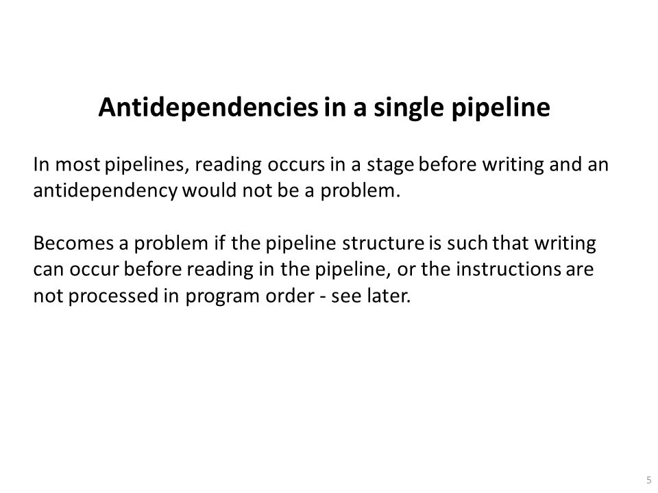 Antidependencies in a single pipeline