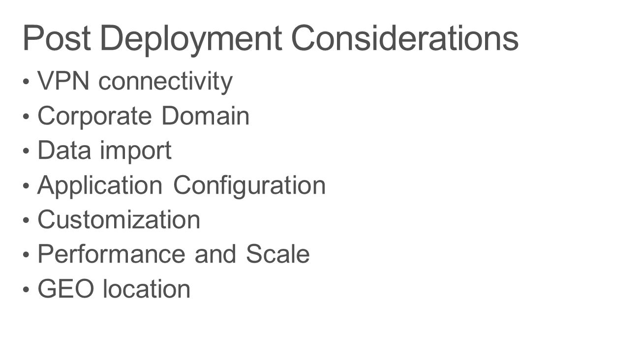 Post Deployment Considerations