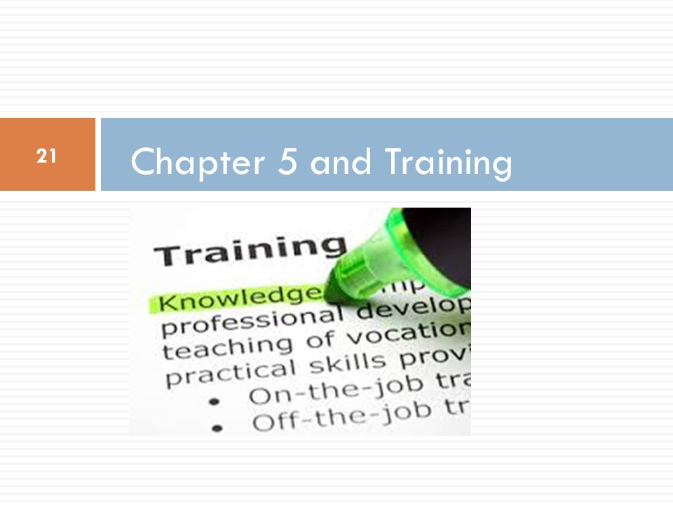 Chapter 5 and Training