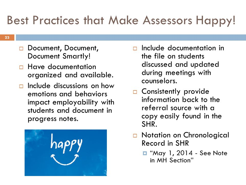 Best Practices that Make Assessors Happy!