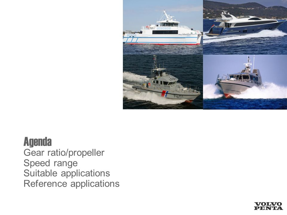 Agenda Gear ratio/propeller Speed range Suitable applications