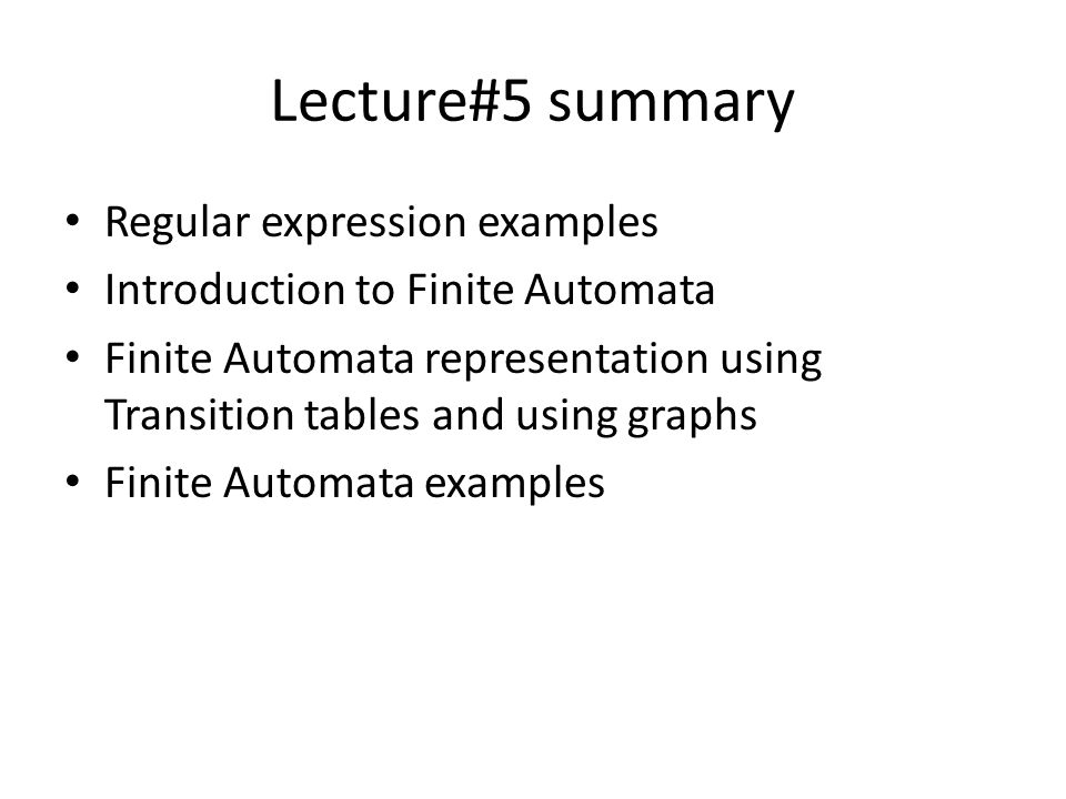 Lecture#5 summary Regular expression examples