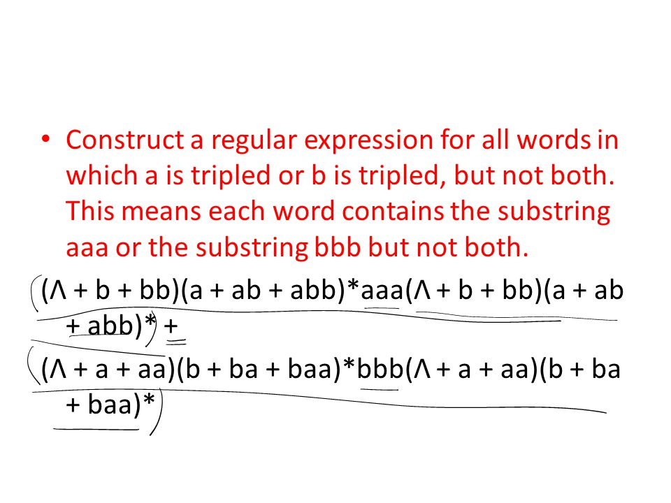 Construct a regular expression for all words in which a is tripled or b is tripled, but not both. This means each word contains the substring aaa or the substring bbb but not both.