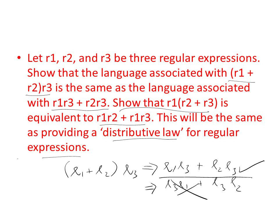 Let r1, r2, and r3 be three regular expressions